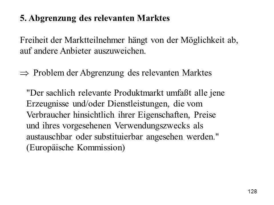 5. Abgrenzung des relevanten Marktes
