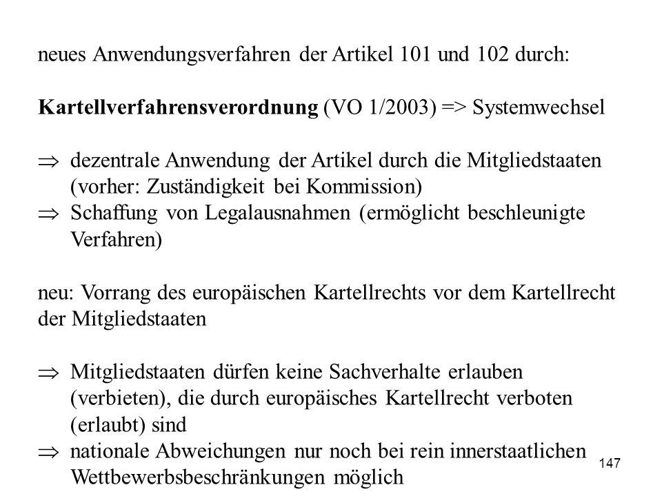 neues Anwendungsverfahren der Artikel 101 und 102 durch:
