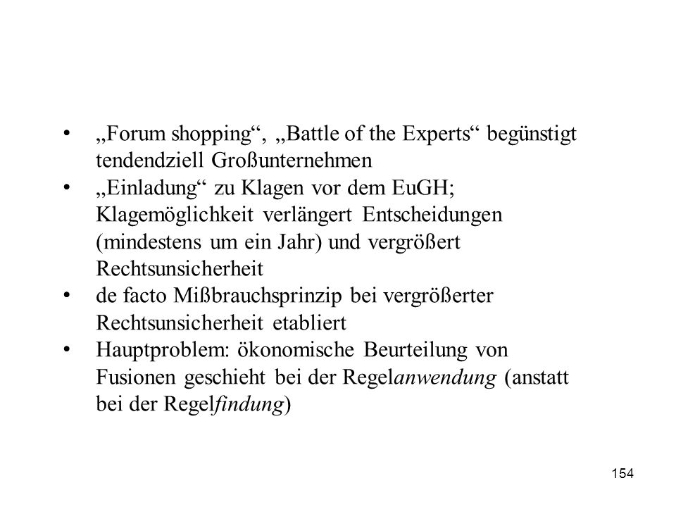 """Forum shopping , ""Battle of the Experts begünstigt"