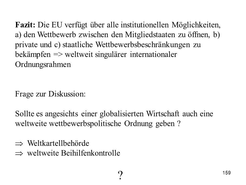 Fazit: Die EU verfügt über alle institutionellen Möglichkeiten,