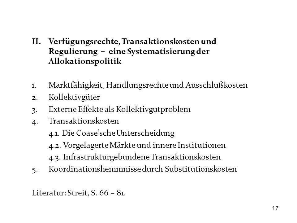 II. Verfügungsrechte, Transaktionskosten und Regulierung – eine Systematisierung der Allokationspolitik