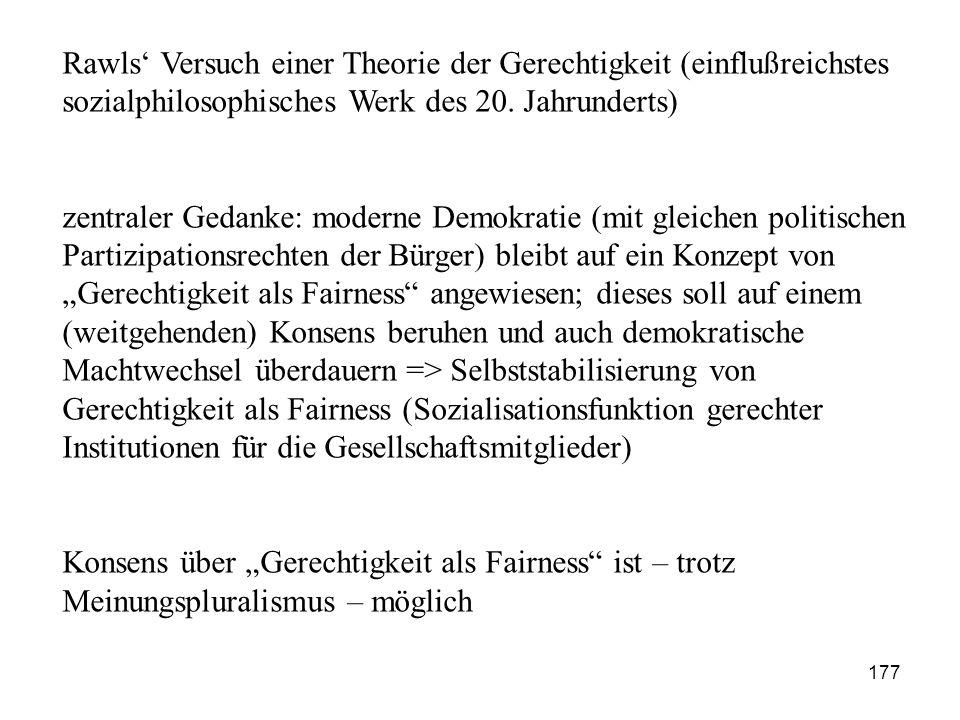 Rawls' Versuch einer Theorie der Gerechtigkeit (einflußreichstes sozialphilosophisches Werk des 20. Jahrunderts)