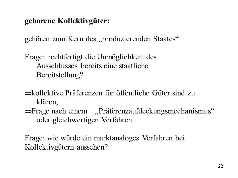 """geborene Kollektivgüter: gehören zum Kern des """"produzierenden Staates"""