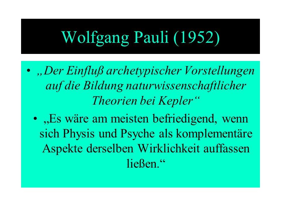 """Wolfgang Pauli (1952) """"Der Einfluß archetypischer Vorstellungen auf die Bildung naturwissenschaftlicher Theorien bei Kepler"""