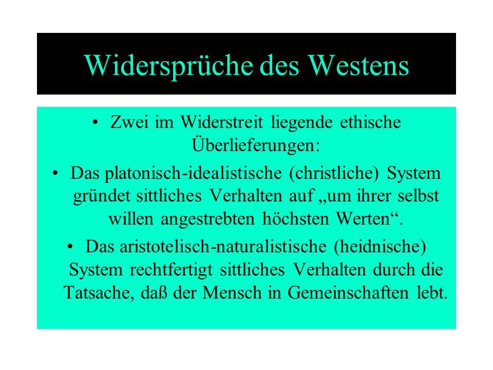 Widersprüche des Westens