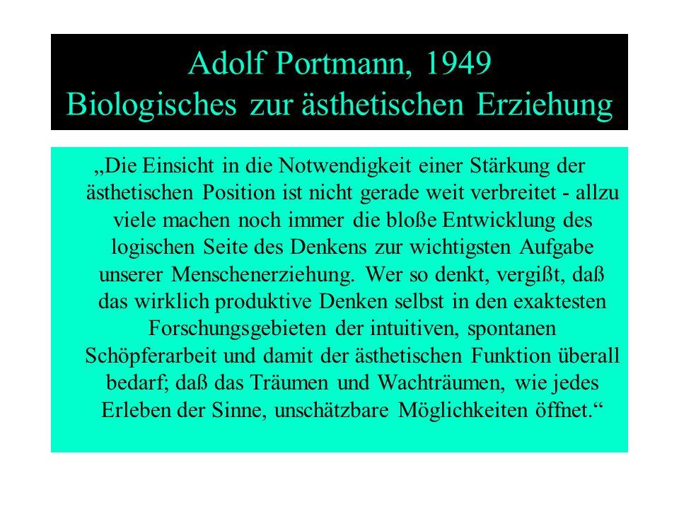 Adolf Portmann, 1949 Biologisches zur ästhetischen Erziehung