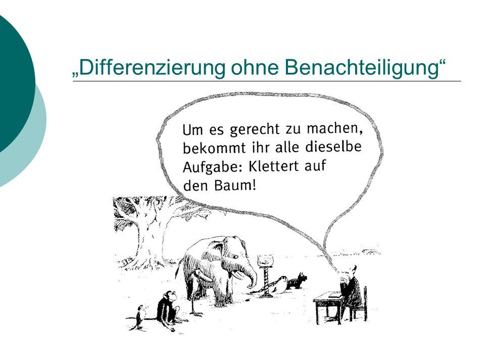 """""""Differenzierung ohne Benachteiligung"""