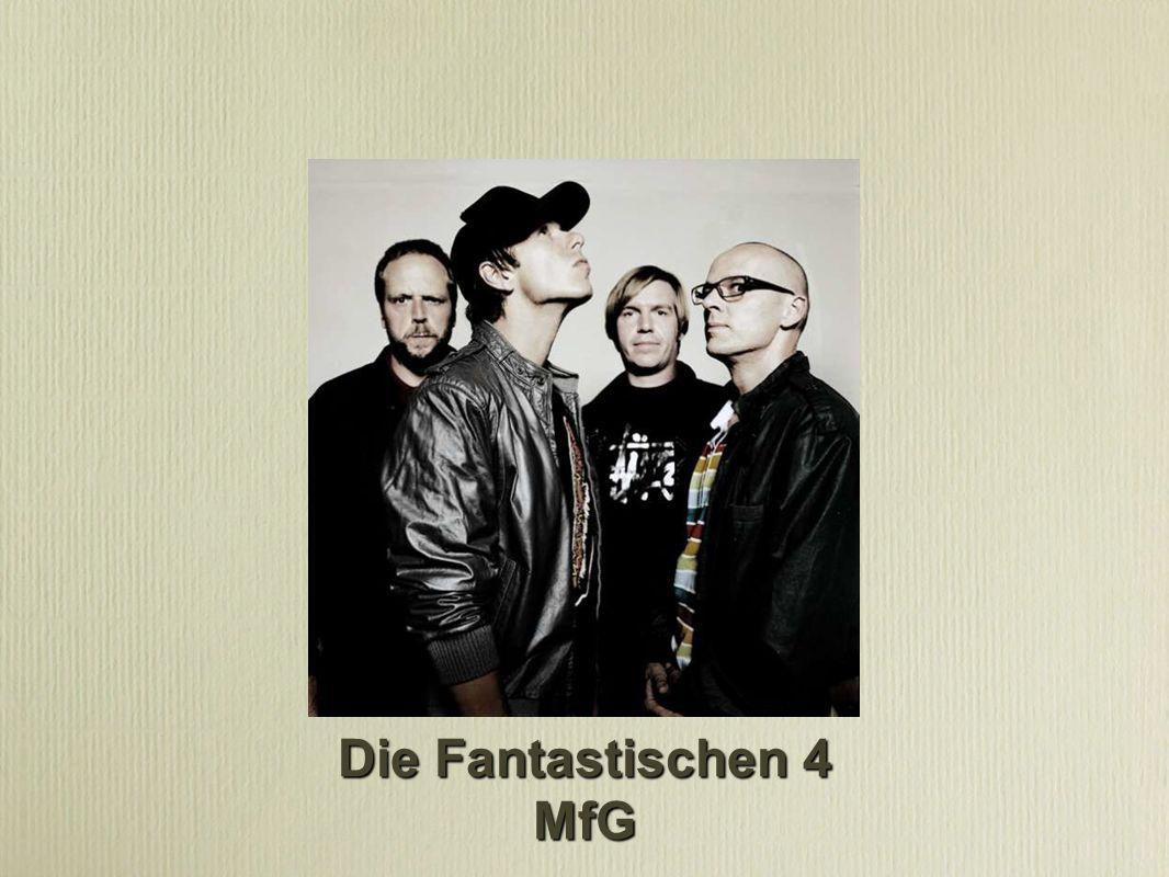 Die Fantastischen 4 MfG