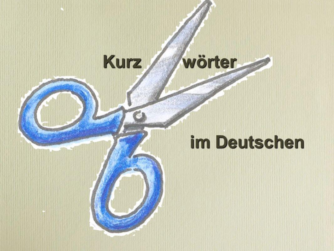 Kurz wörter im Deutschen