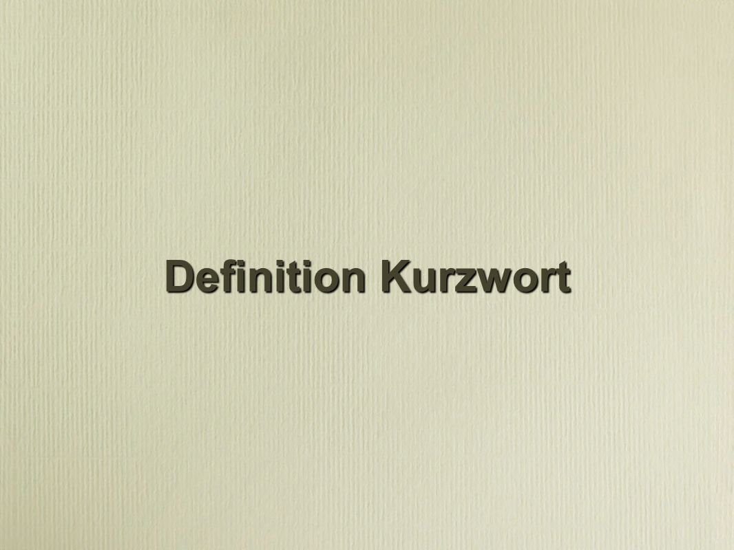 Definition Kurzwort