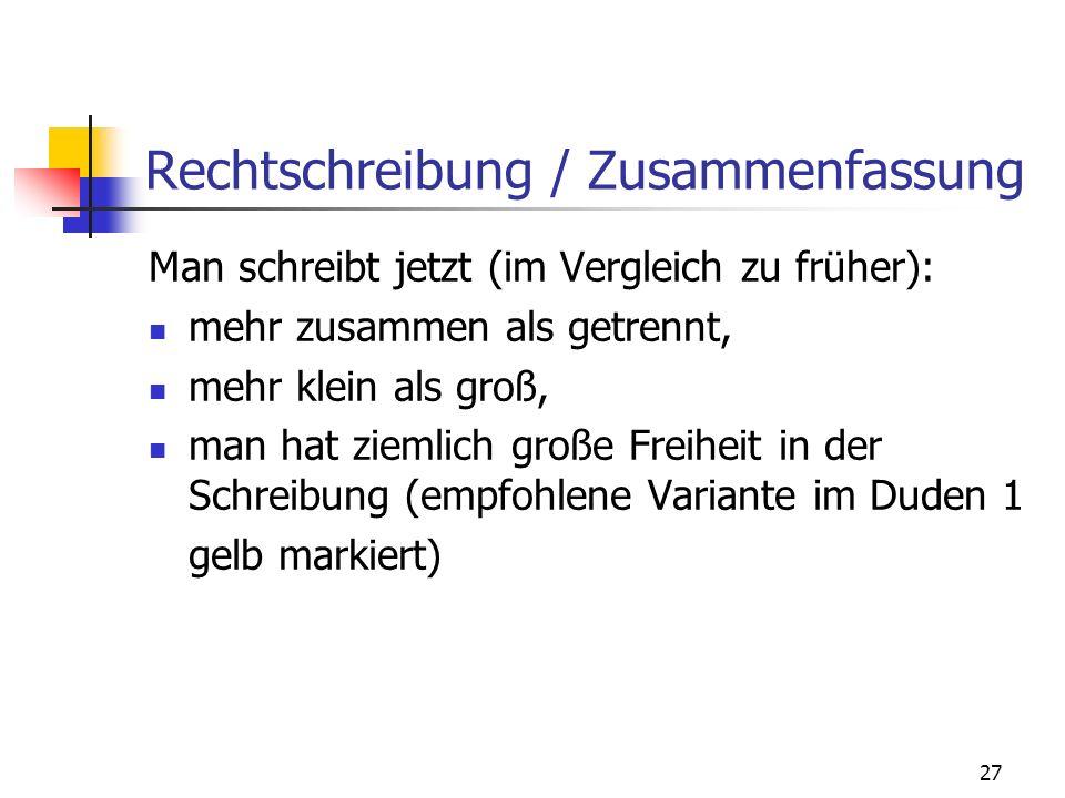 Rechtschreibung / Zusammenfassung