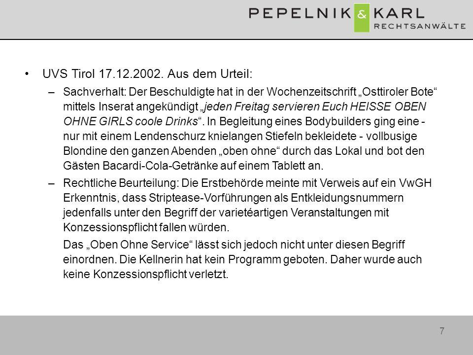 UVS Tirol 17.12.2002. Aus dem Urteil: