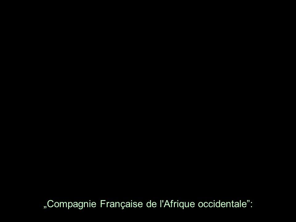 """""""Compagnie Française de l Afrique occidentale :"""