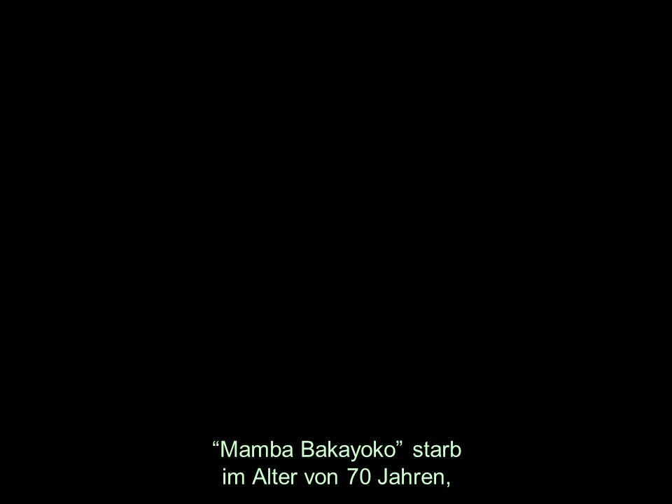 Mamba Bakayoko starb im Alter von 70 Jahren,