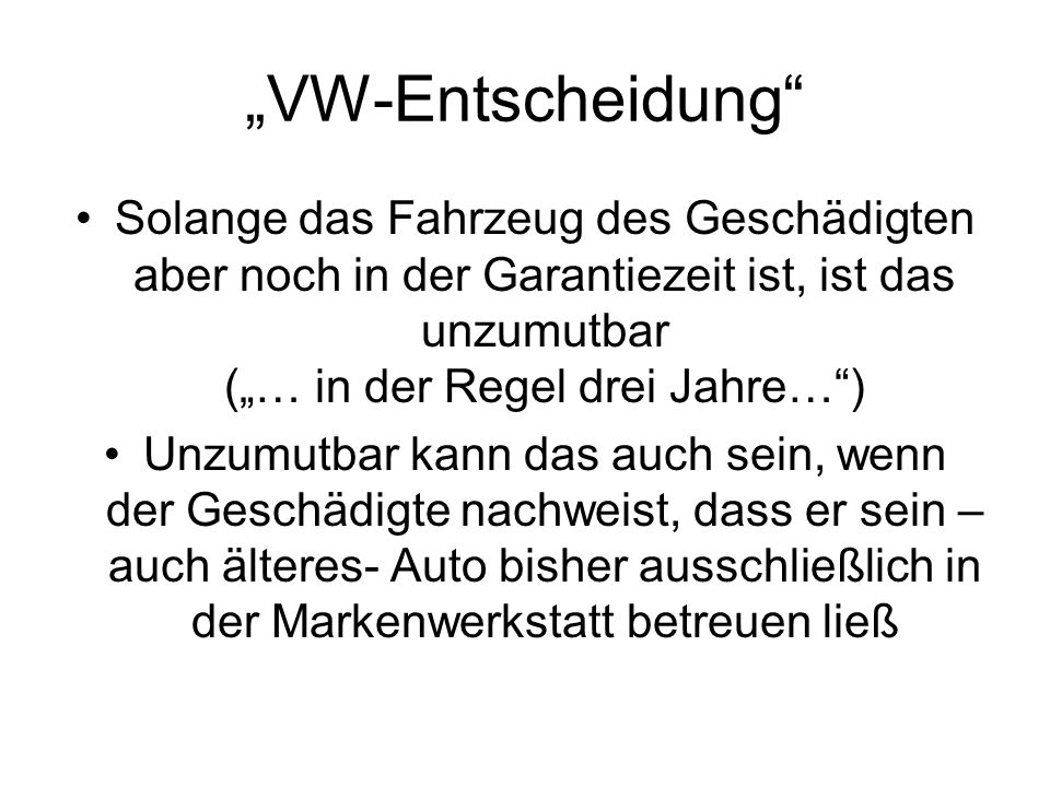 """""""VW-Entscheidung"""
