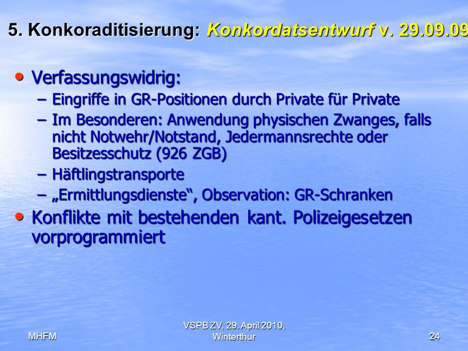 5. Konkoraditisierung: Konkordatsentwurf v. 29.09.09