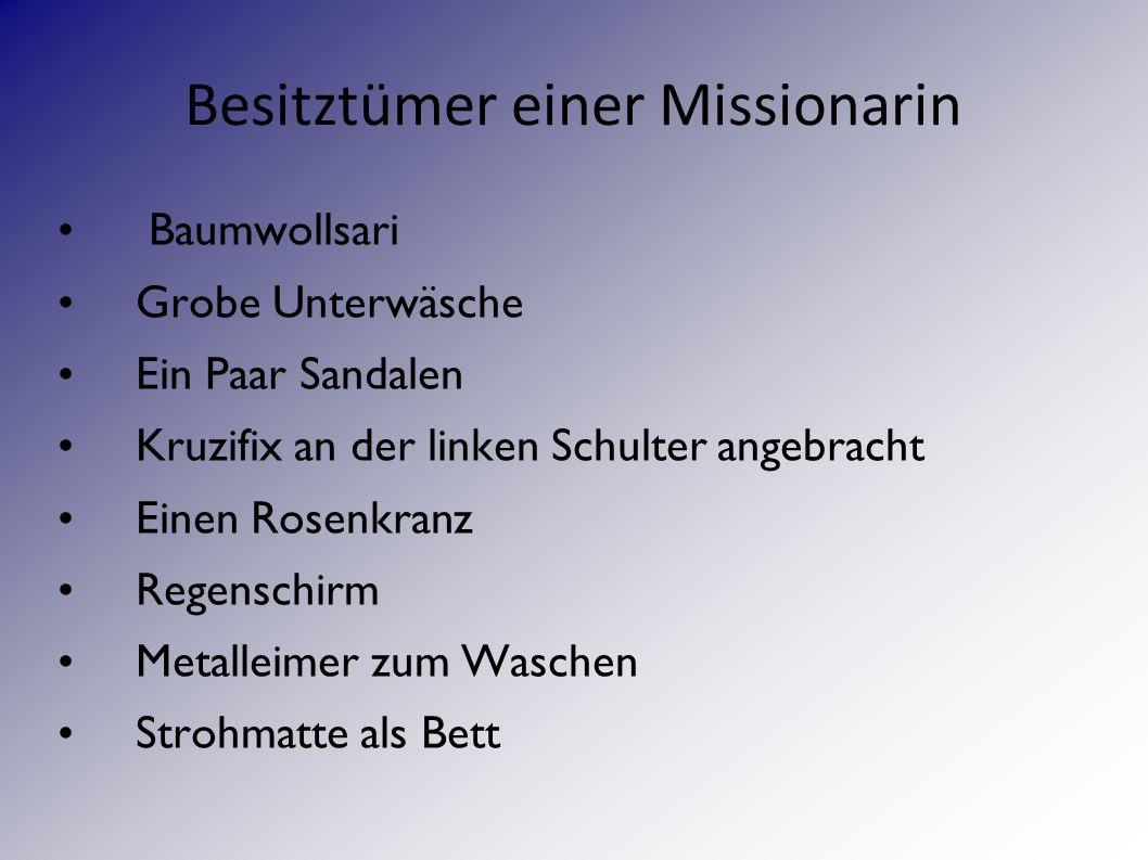Besitztümer einer Missionarin