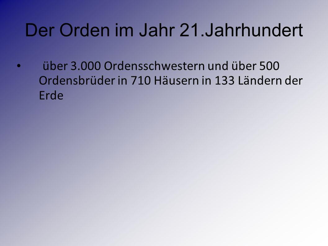 Der Orden im Jahr 21.Jahrhundert
