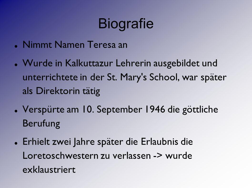 Biografie Nimmt Namen Teresa an