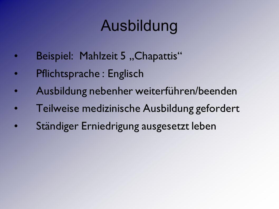"""Ausbildung Beispiel: Mahlzeit 5 """"Chapattis Pflichtsprache : Englisch"""