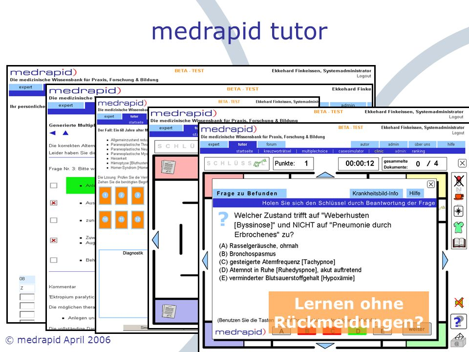 medrapid tutor Lernen ohne Rückmeldungen © medrapid April 2006