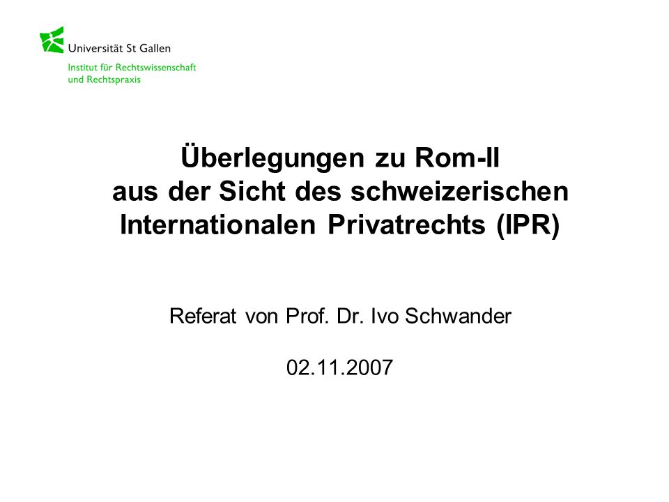Überlegungen zu Rom-II aus der Sicht des schweizerischen