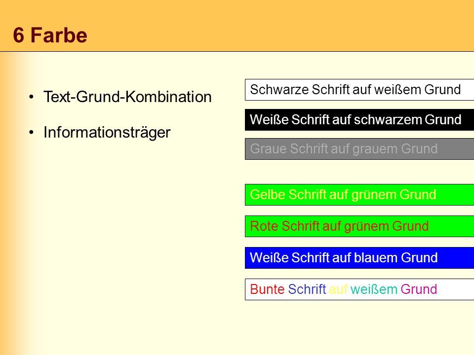 6 Farbe Text-Grund-Kombination Informationsträger