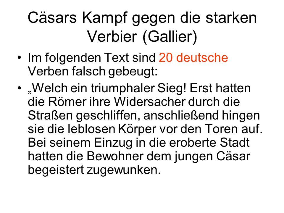 Cäsars Kampf gegen die starken Verbier (Gallier)