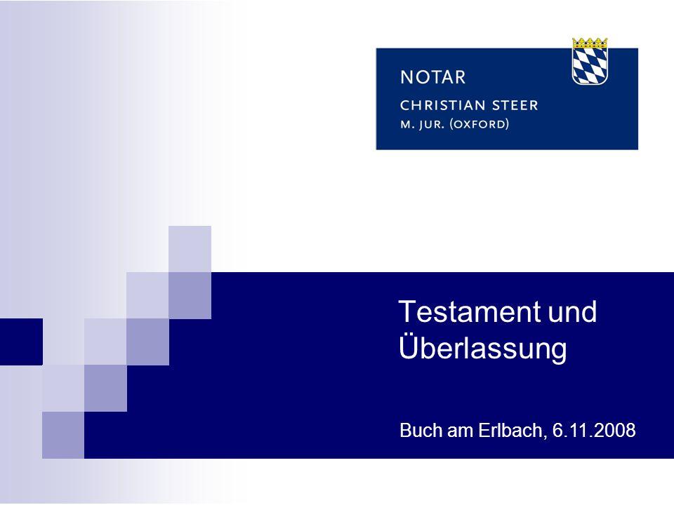 Testament und Überlassung