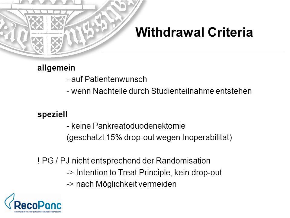 Withdrawal Criteria allgemein - auf Patientenwunsch