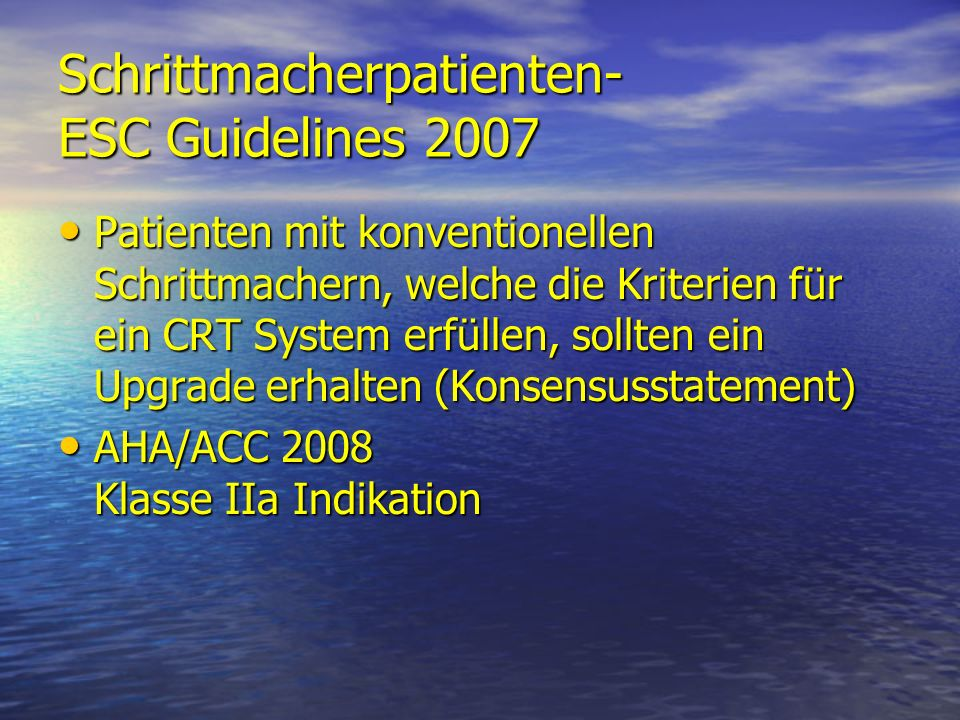 Schrittmacherpatienten- ESC Guidelines 2007