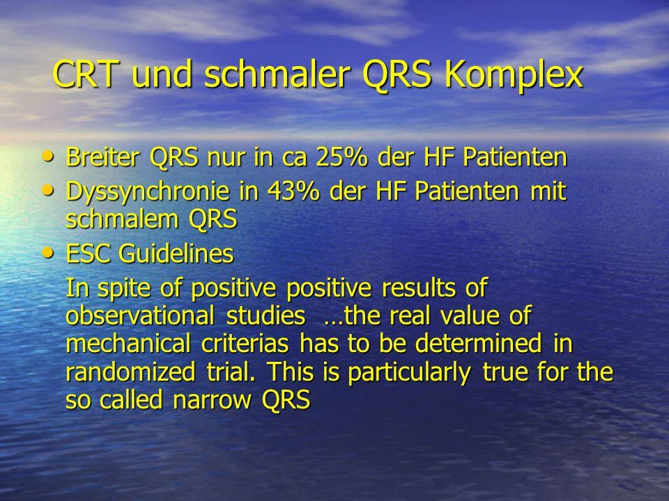 CRT und schmaler QRS Komplex
