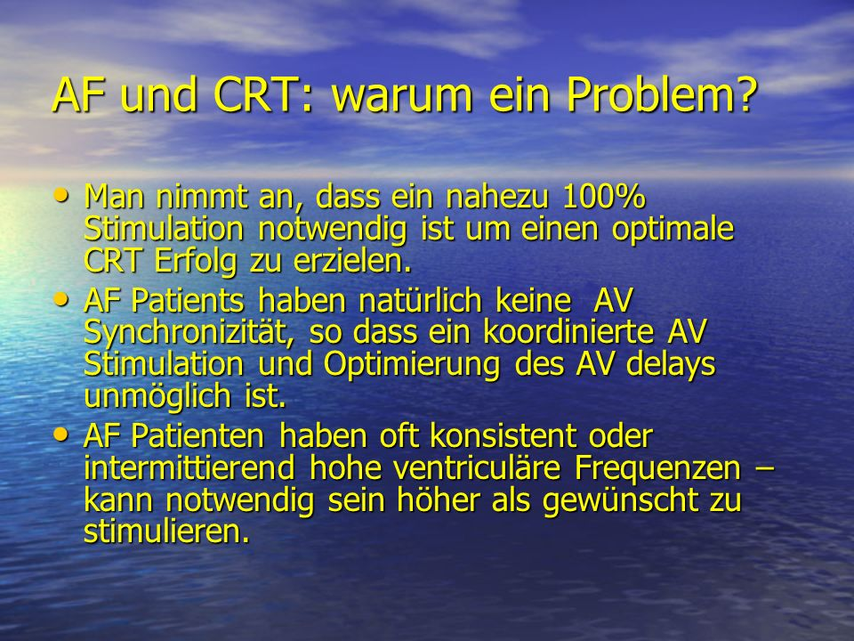 AF und CRT: warum ein Problem