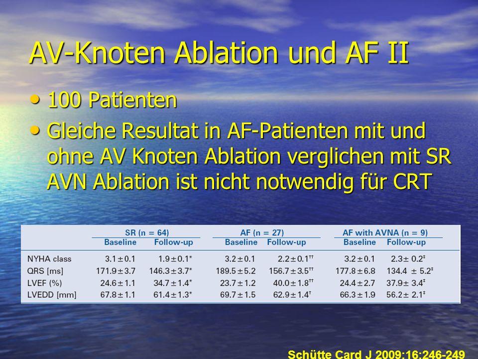 AV-Knoten Ablation und AF II