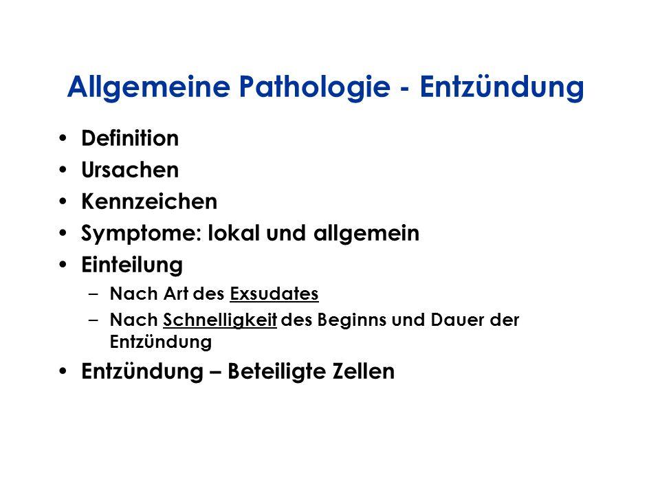 Allgemeine Pathologie - Entzündung