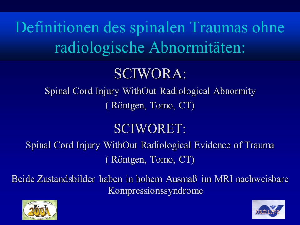 Definitionen des spinalen Traumas ohne radiologische Abnormitäten: