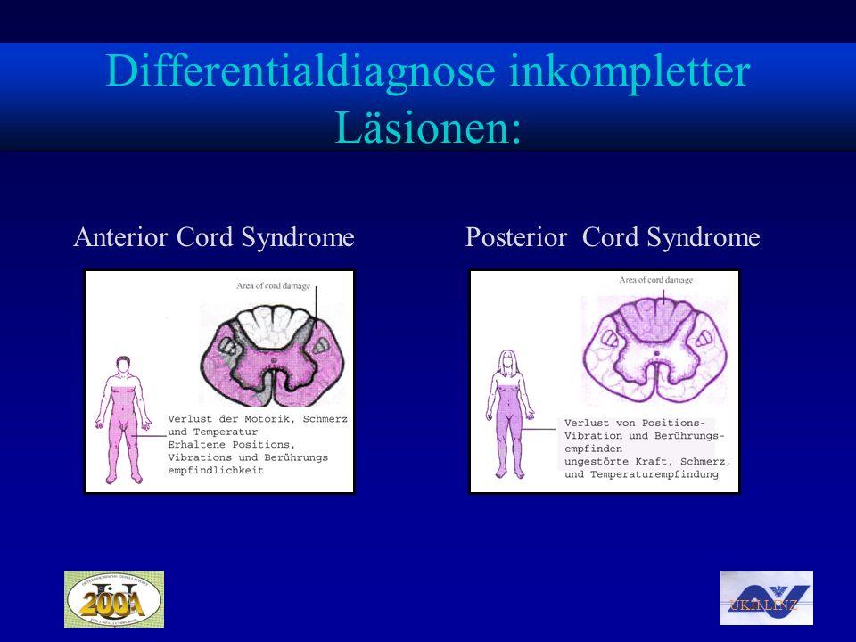 Differentialdiagnose inkompletter Läsionen: