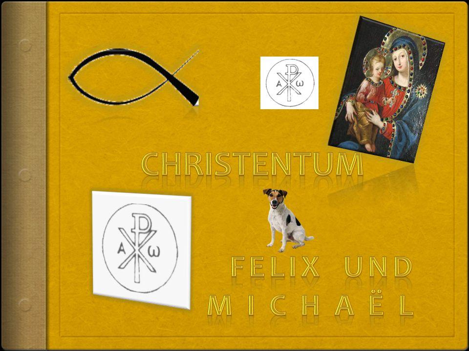 Christentum Felix und Michaël