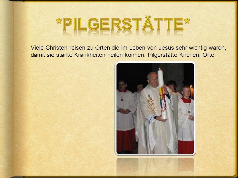 *Pilgerstätte*