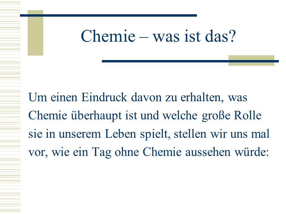 Chemie – was ist das