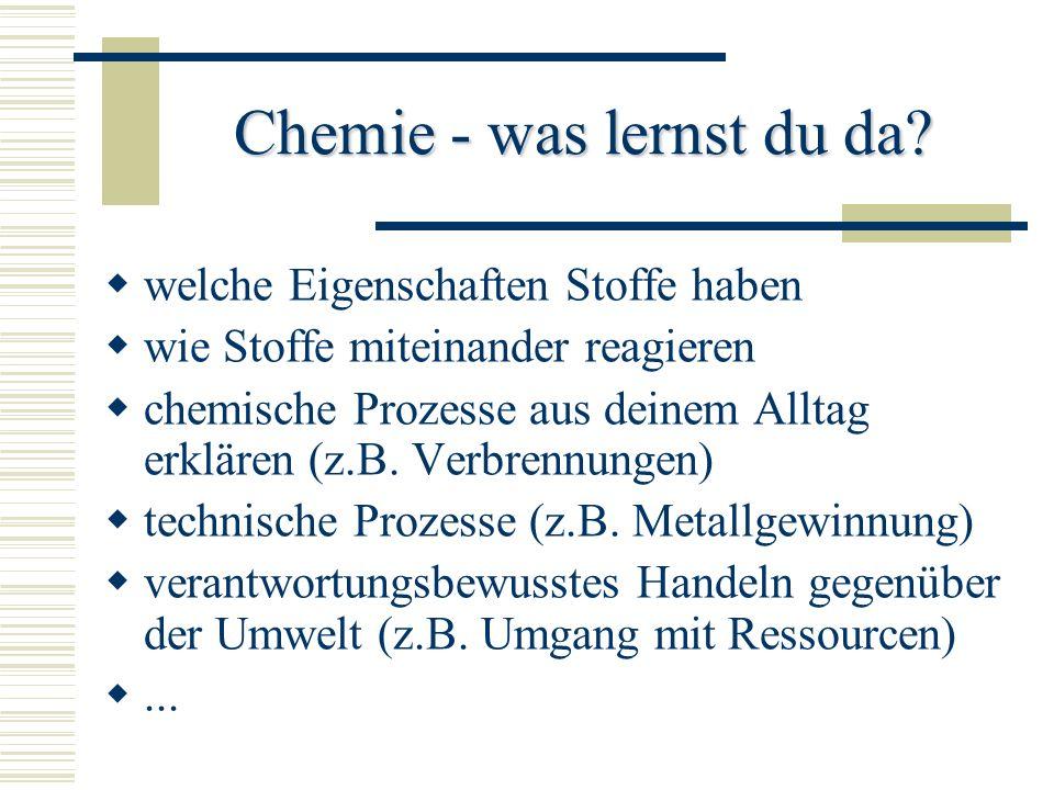 Chemie - was lernst du da