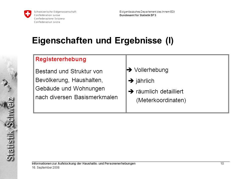 Eigenschaften und Ergebnisse (I)