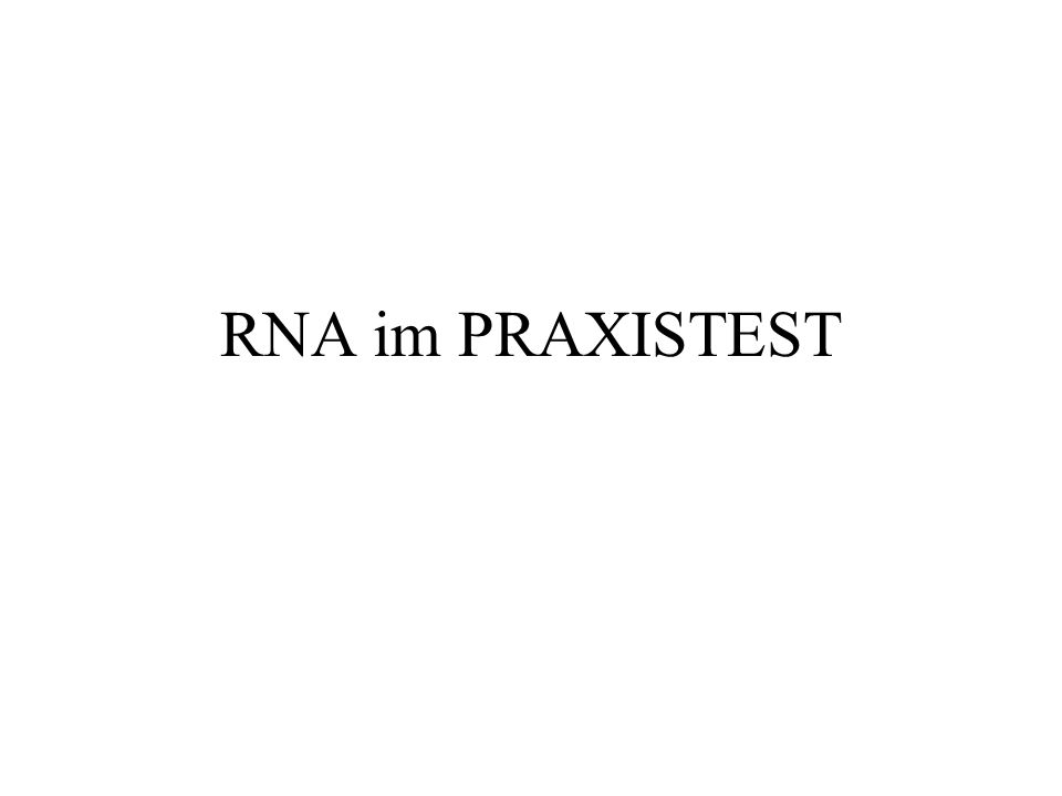 RNA im PRAXISTEST