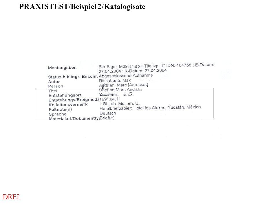 PRAXISTEST/Beispiel 2/Katalogisate
