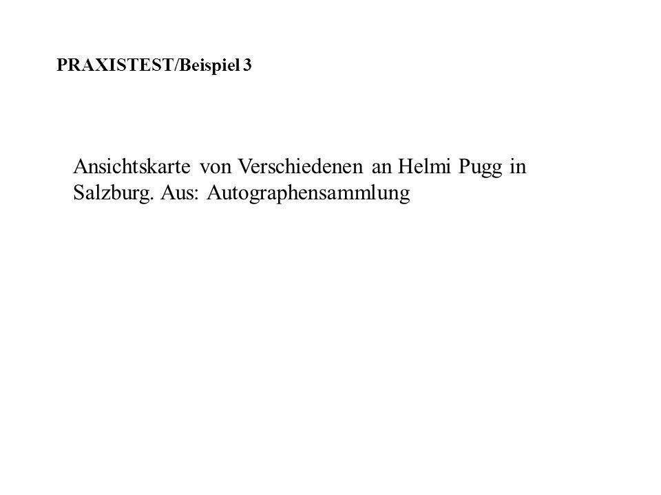 PRAXISTEST/Beispiel 3 Ansichtskarte von Verschiedenen an Helmi Pugg in Salzburg.