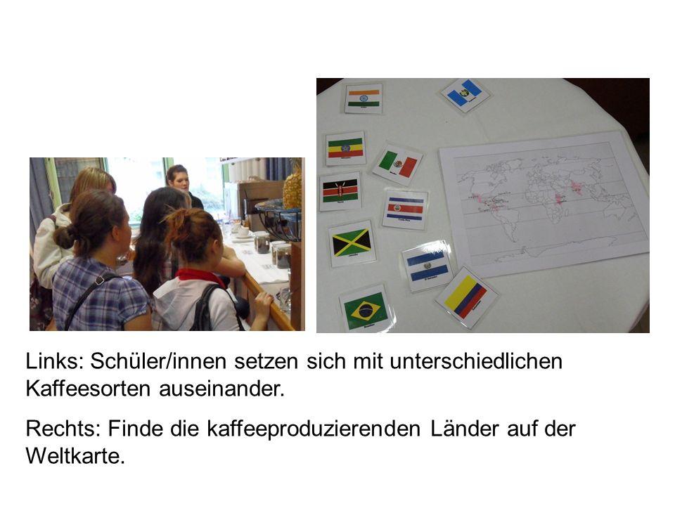 Links: Schüler/innen setzen sich mit unterschiedlichen Kaffeesorten auseinander.