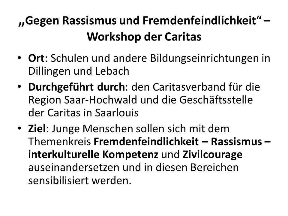 """""""Gegen Rassismus und Fremdenfeindlichkeit – Workshop der Caritas"""