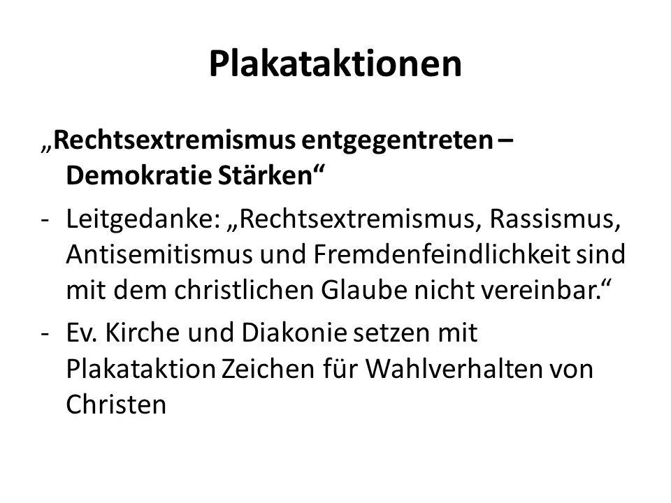 """Plakataktionen """"Rechtsextremismus entgegentreten – Demokratie Stärken"""