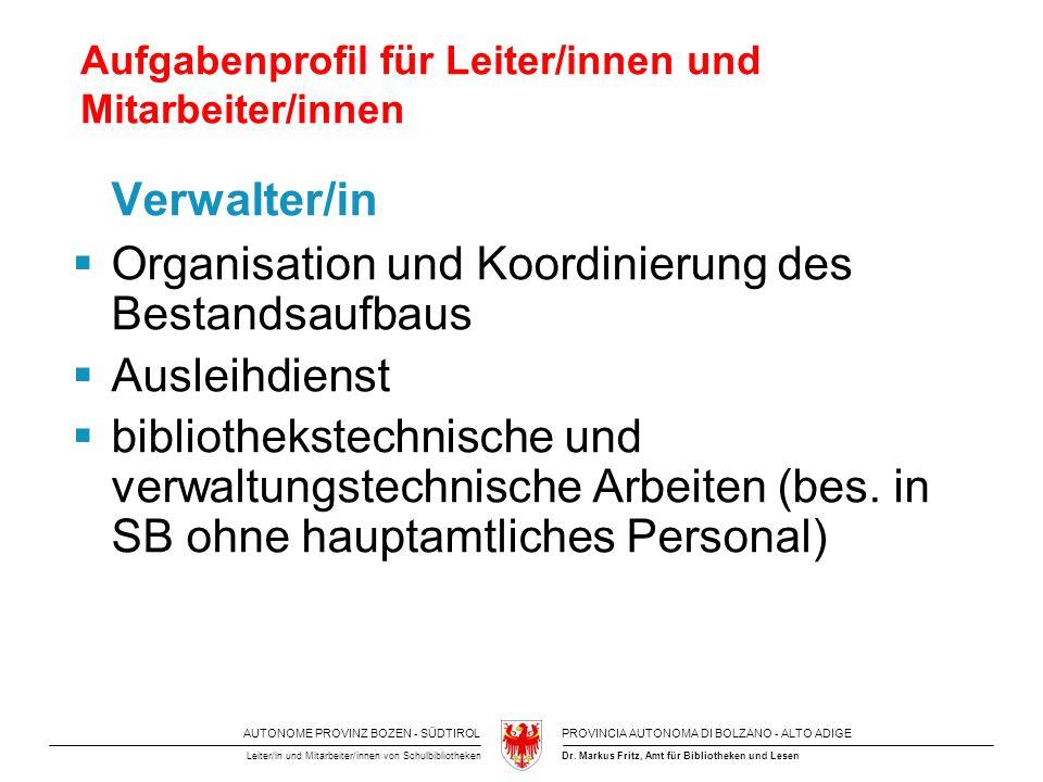 Aufgabenprofil für Leiter/innen und Mitarbeiter/innen