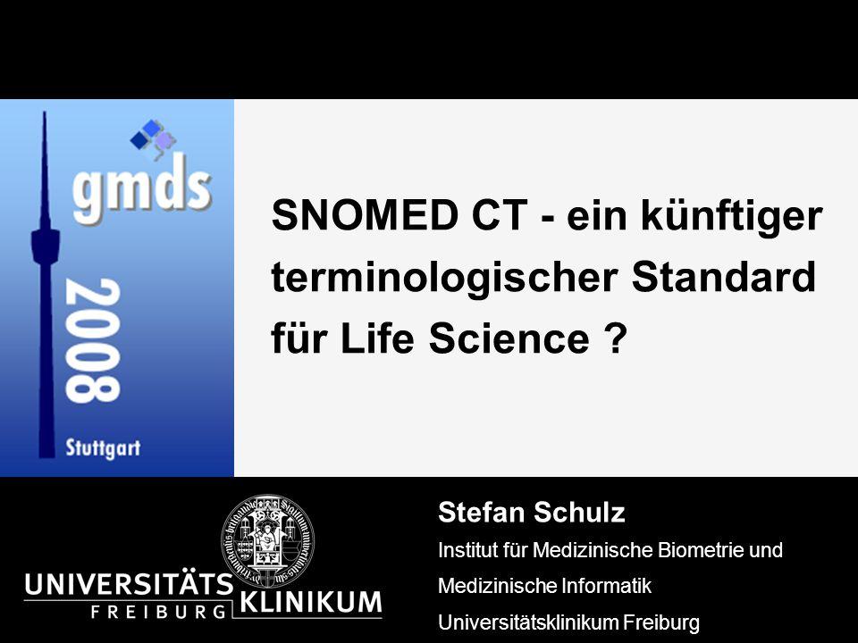 SNOMED CT - ein künftiger terminologischer Standard für Life Science